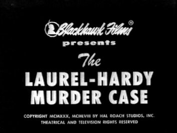 the_laurel-hardy_murder_case__title_card___blackhawk_
